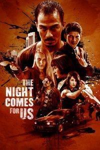 The Night Comes for Us Torrent İndir