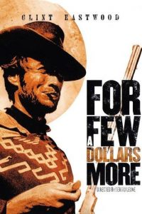 Birkaç Dolar İçin – For a Few Dollars More Torrent İndir