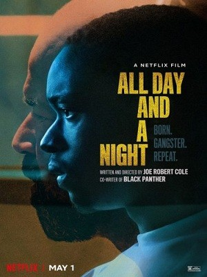 All Day And a Night Sansürsüz Torrent İndir